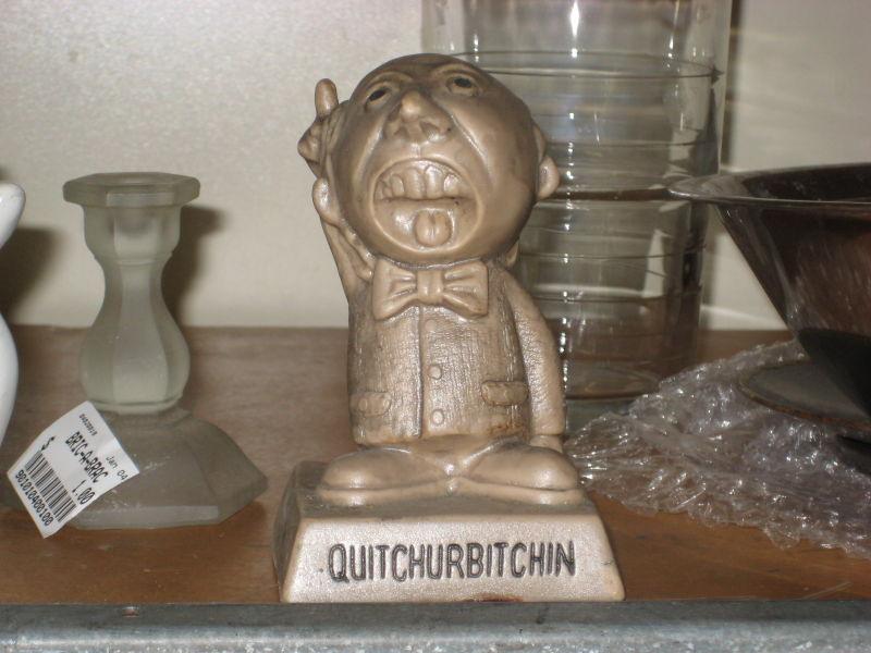 Quitchurbitchin